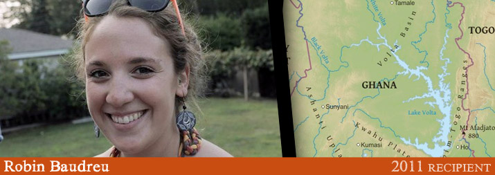 Robin Baudreau - 2011 Recipient to Ghana